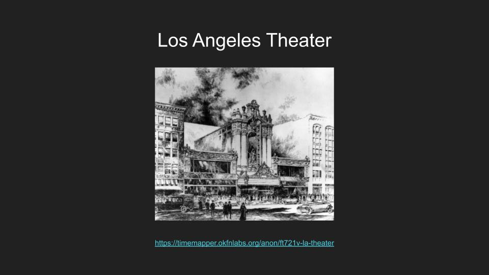image links to a timemapper of the Los Angeles Theater