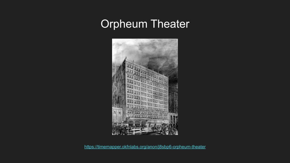 image links to a timemapper of the orpheum theater